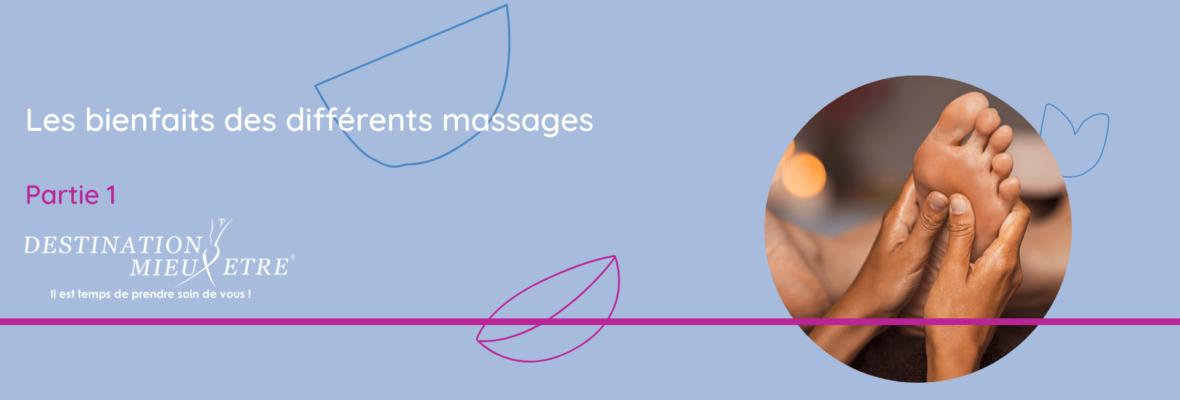 Les bienfaits des différents massages  (partie 1)