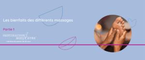 Les bienfaits des différents massages partie 1